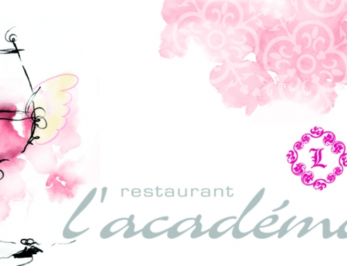 Campagne de publicité Restaurants l'Académie